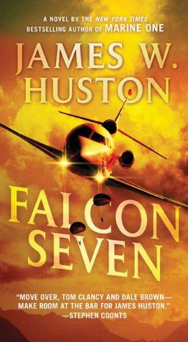9780312544133: Falcon Seven