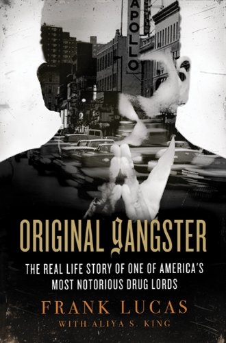 9780312544898: Original Gangster: The Real Life Story of One of America's Most Notorious Drug Lords