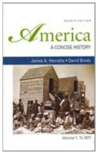 9780312546229: America: A Concise History 4e V1 & New York Conspiracy Trials of 1741 & Attitudes Toward Sex in Antebellum America & Narrative of the Life of ... (The Bedford Series in History and Culture)