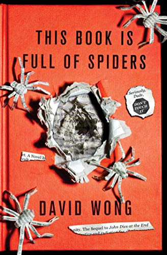 9780312546342: This Book Is Full of Spiders: Seriously, Dude, Don't Touch It