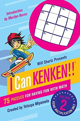 9780312546427: Will Shortz Presents I Can KenKen! Volume 2: 75 Puzzles for Having Fun with Math