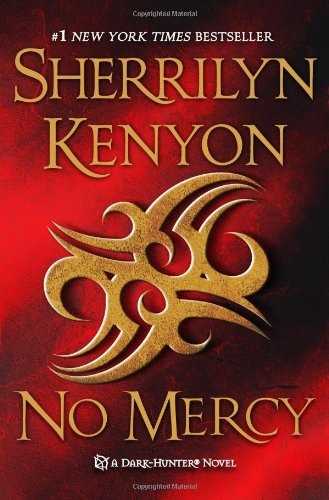 9780312546564: No Mercy (Dark-Hunter Novels)