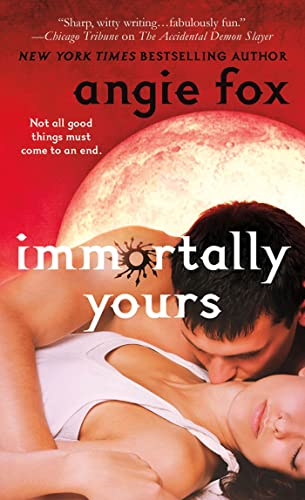 Immortally Yours (Monster MASH): Fox, Angie