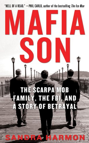 9780312547011: Mafia Son: The Scarpa Mob Family, the FBI, and a Story of Betrayal