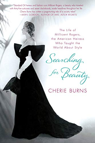Searching for Beauty: The Life of Millicent: Cherie Burns, Richard