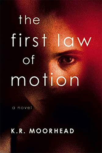 9780312547295: The First Law of Motion