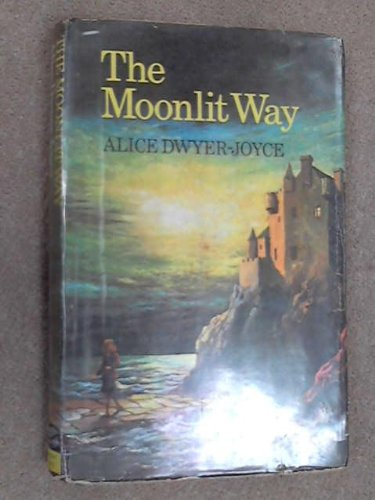 9780312547400: The Moonlit Way