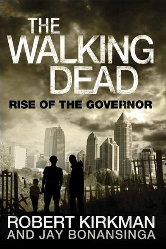 9780312547738: The Walking Dead: Rise of the Governor