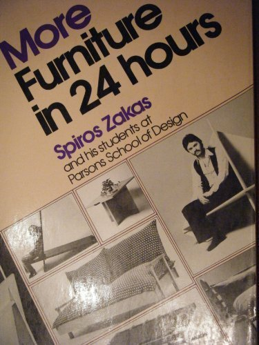 More Furniture in 24 Hours: Zakas, Spiros.