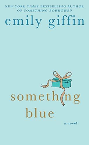 9780312548070: Something Blue: A Novel
