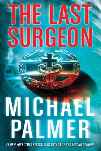 9780312548162: Last Surgeon