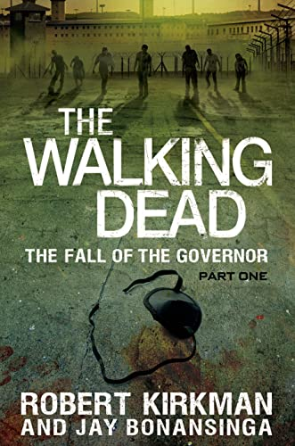 The WALKING DEAD : The FALL of the GOVERNOR Part One (Hardcover 1st. - Signed)