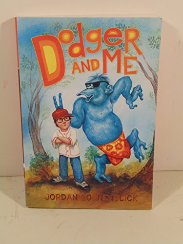 9780312548506: Dodger and Me