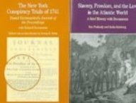 New York Conspiracy Trials of 1741 & Slavery, Freedom, and the Law in the Atlantic World (The Bedford Series in History and Culture) (9780312548520) by Serena R. Zabin; Sue Peabody; Keila Grinberg