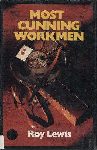 Most Cunning Workmen: Roy Lewis