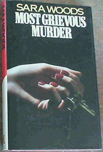 Most Grievous Murder: Woods, Sara