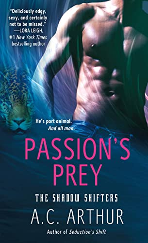 Passion's Prey: A Paranormal Shapeshifter Werejaguar Romance