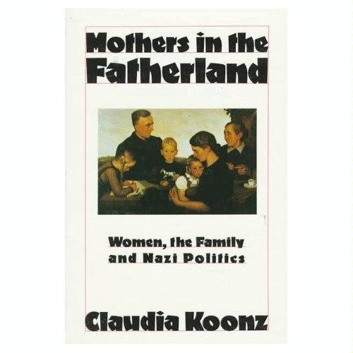 9780312549336: Mothers in the Fatherland: Women, the Family, and Nazi Politics
