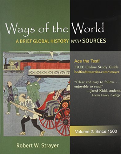 Ways of the World with Sources V2 & Pocket Guide to Writing in History 6e (031254961X) by Strayer, Robert W.; Rampolla, Mary Lynn.