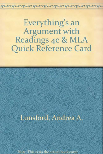 Everything's an Argument with Readings 4e &: Lunsford, Andrea A.,
