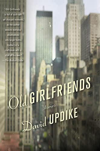 9780312550028: Old Girlfriends: Stories
