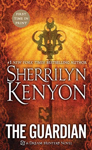 The Guardian (Dream-Hunter Novels): Sherrilyn Kenyon