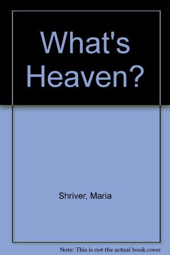 9780312550172: What's Heaven?