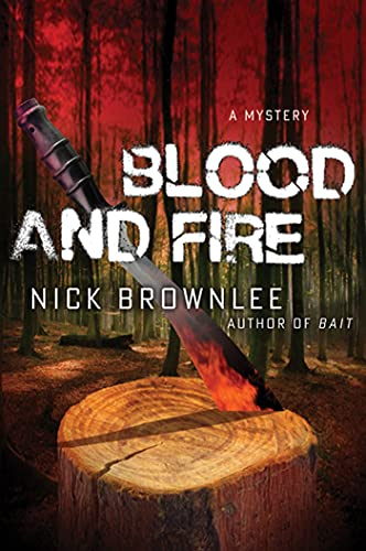 Blood and Fire: Brownlee, Nick