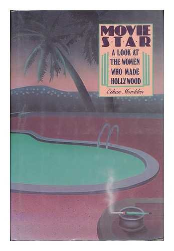 9780312550493: Movie star: A look at the women who made Hollywood