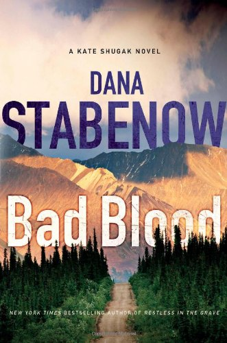 9780312550653: Bad Blood (Kate Shugak Mysteries)