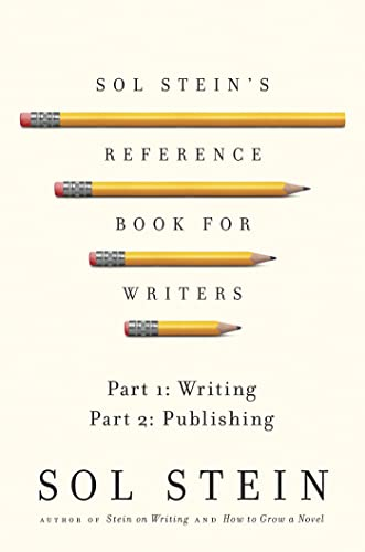 9780312550950: Sol Stein's Reference Book for Writers: Part 1: Writing, Part 2: Publishing