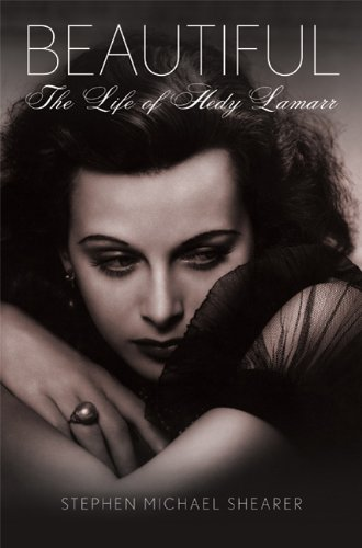 9780312550981: Beautiful: The Life of Hedy Lamarr