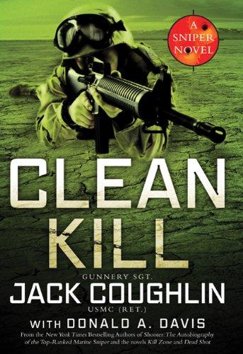 9780312551025: Clean Kill: A Sniper Novel (Kyle Swanson Sniper Novels)