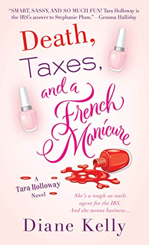 9780312551261: Death, Taxes and a French Manicure (Tara Holloway Novel)