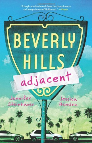9780312551827: Beverly Hills Adjacent