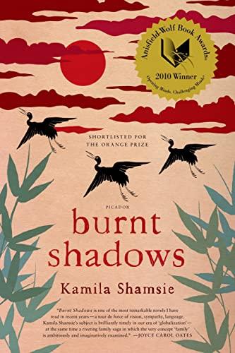Burnt Shadows: A Novel: Shamsie, Kamila