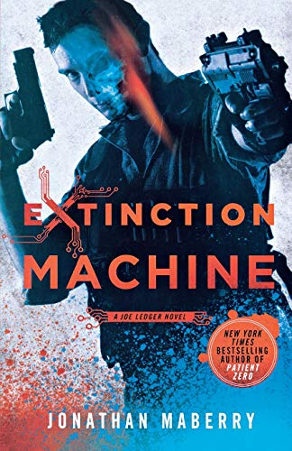 9780312552213: Extinction Machine: A Joe Ledger Novel