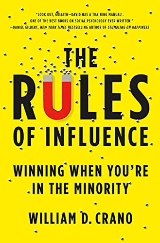 9780312552299: The Rules of Influence: Winning When You're in the Minority