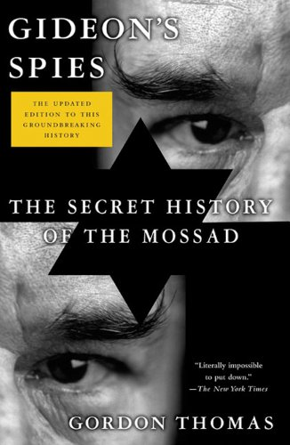 9780312552435: Gideon's Spies: The Secret History of the Mossad