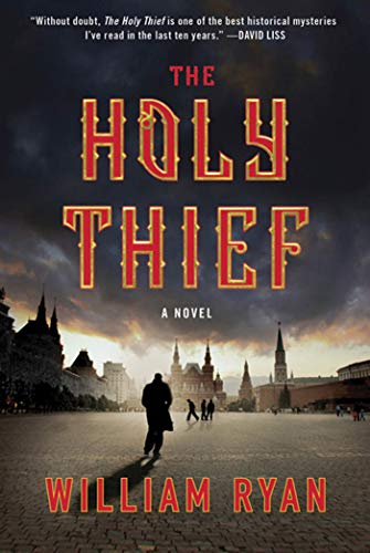 9780312552695: The Holy Thief: A Novel (Captain Alexei Korolev Novels)