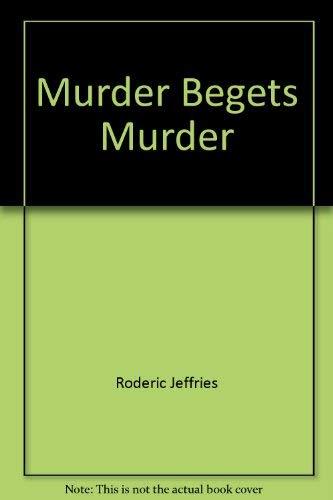 9780312552886: Murder begets murder