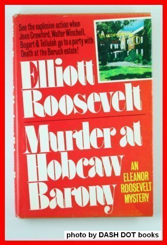 9780312552916: Murder at Hobcaw Barony (An Eleanor Roosevelt Mystery)