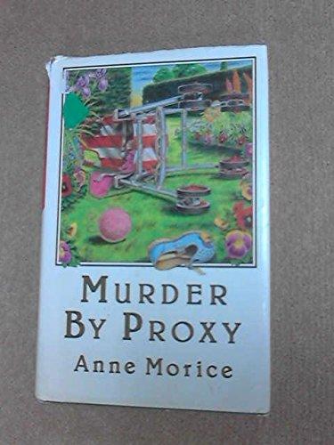 Murder by Proxy: Morice, Anne
