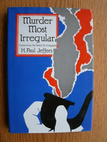 Murder Most Irregular (Concerning the Baker St. Irregulars)