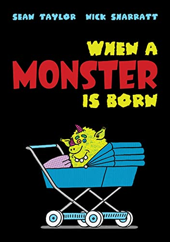 9780312553487: When a Monster Is Born