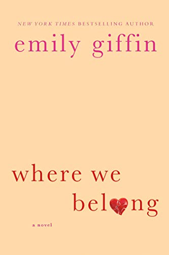 9780312554187: Where We Belong: A Novel