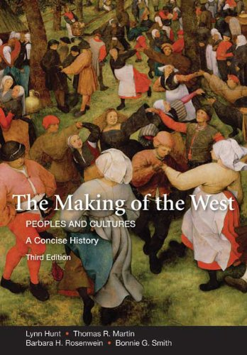 9780312554583: The Making of the West: A Concise History, Combined Version (Volumes I & II): Peoples and Cultures (Making of the West, Peoples and Cultures)