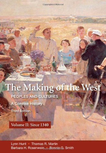 9780312554606: The Making of the West, Volume II: Peoples and Cultures, a Concise History; Since 1340: 2 (Making of the West, Peoples and Cultures)