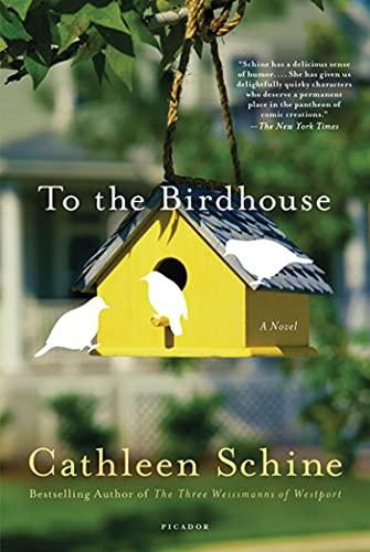 9780312555092: To the Birdhouse: A Novel