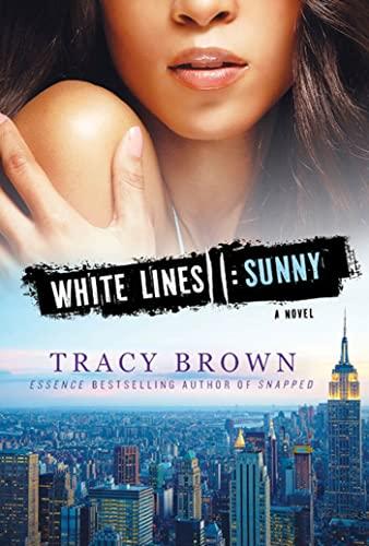 9780312555238: White Lines II: Sunny: A Novel